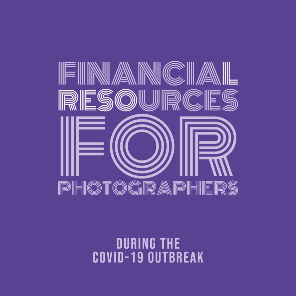 financial resources photographers coronavirus covid-19 outbreak pandemic