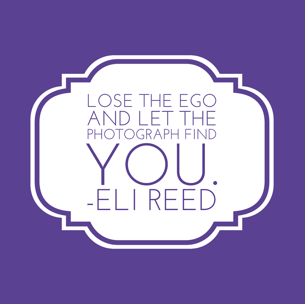 eli reed quote about photography