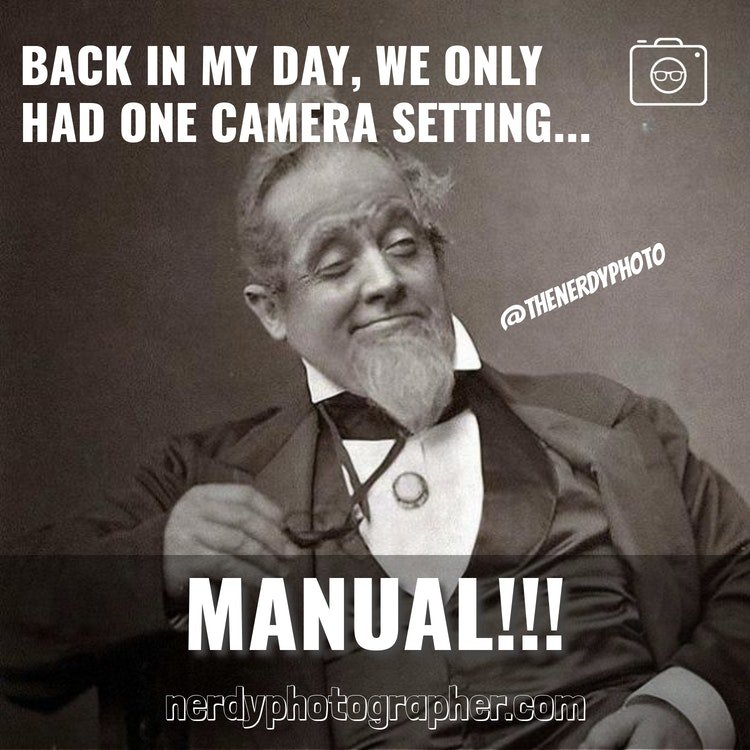 photography manual mode meme