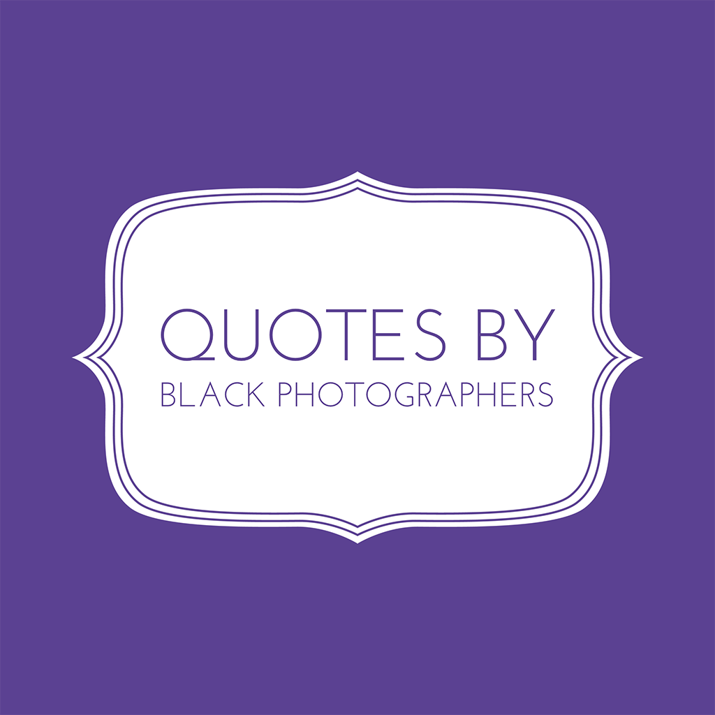 quotes from black photographers